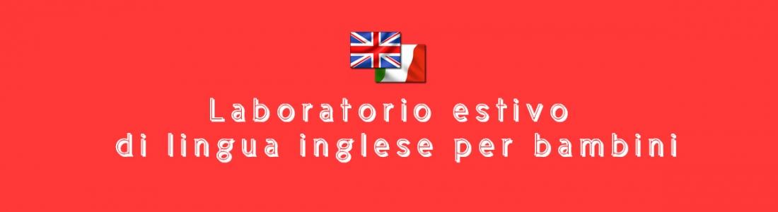 Laboratori estivi di lingua inglese per bambini